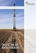 "Whitepaper ""Should the UK adopt fracking?"""